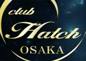 ホストクラブHatch Osaka(ハッチオオサカ)のバナー画像